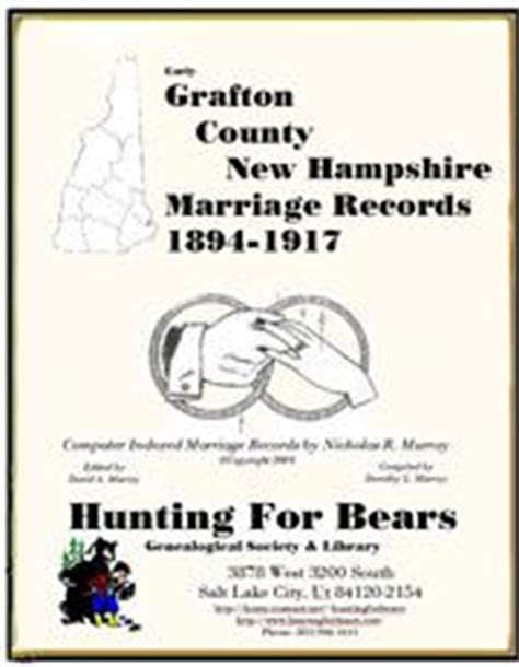 Nh Marriage Records Early Grafton County New Hshire Marriage Records 1894 1917 Open Library