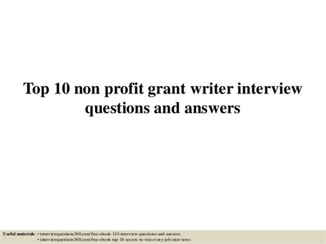 top 10 non profit grant writer questions and answers
