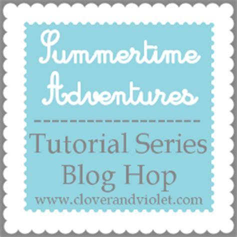 tutorial adventures blogspot sew lux fabric blog summertime adventures button hoop