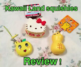 u are my squishy reviews ᴗ kawaii land squishies review