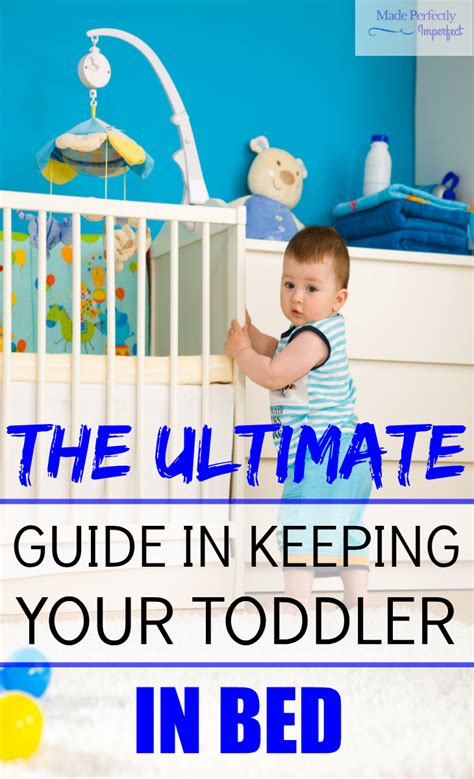 how to keep a toddler in bed how to keep toddler in bed 28 images how to keep