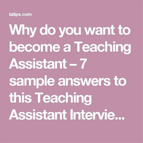 why do you want to become a teaching assistant 7 sle