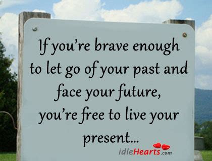 living free letting go to restore and ã courageously books brave quotes