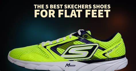 the best shoes for flat the 5 best skechers shoes for flat for a 5k