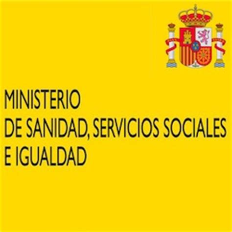 ministerio de sanidad servicios sociales e igualdad el ministerio de sanidad servicios sociales e igualdad