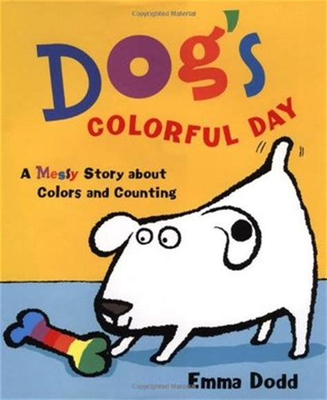 happy dodd s you books books s colorful day a story about colors and