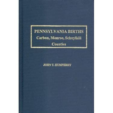 Schuylkill County Birth Records Pennsylvania Births Carbon County 1795 1825