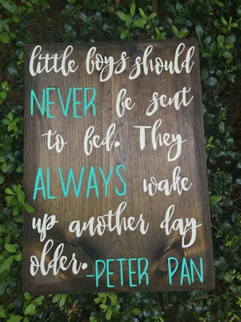 little boys should never be sent to bed little boys should never be sent to bed sign peter pan sign little boys sign