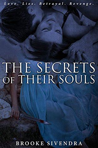 the secret of souls a novel books the secrets of their souls soul 1 by sivendra