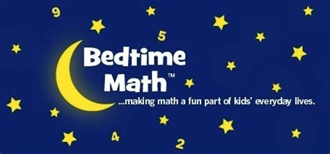 bed time math bedtime math children s literacy foundation