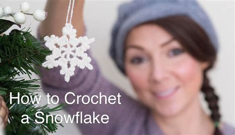 crochet snowflake pattern youtube how to crochet a snowflake youtube