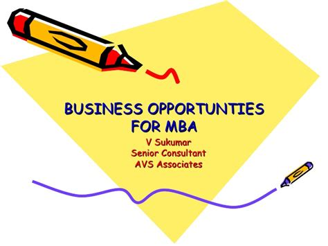 Start Consulting After Mba Nonresident by Business Opportunties For Mbas