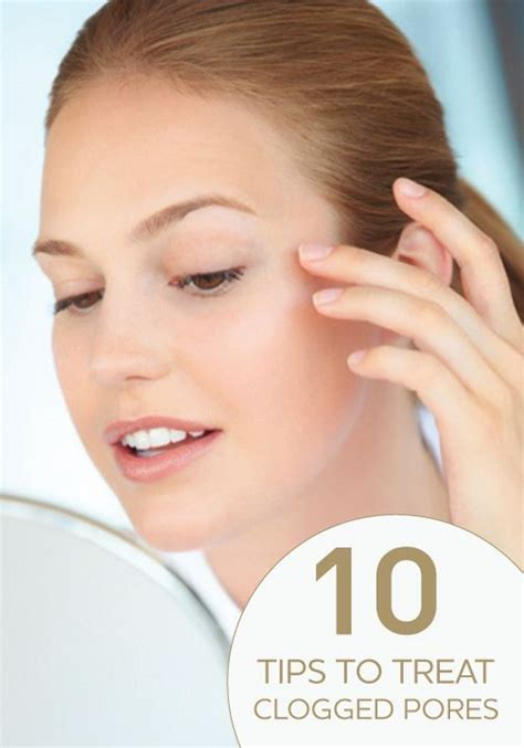 Tips To Minimise Pores by 10 Tricks To Get Rid Of Clogged Pores Clogged Pores