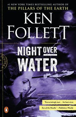 libro night over water night over water by ken follett paperback barnes noble 174