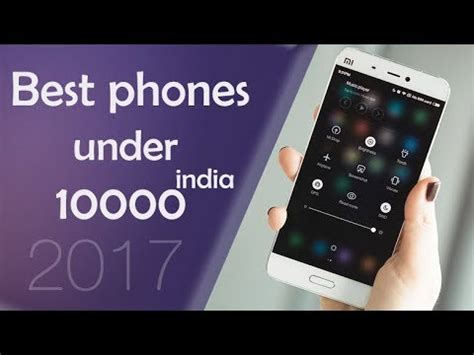 best android smartphones under 10000 in india