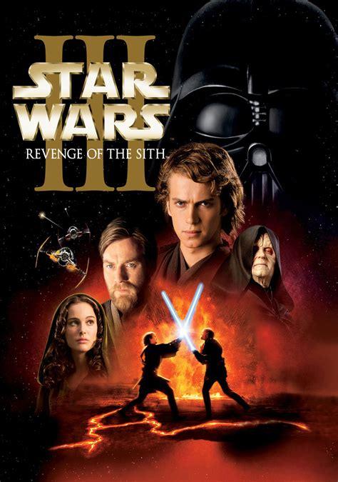 film bagus star wars star wars episode iii revenge of the sith movie
