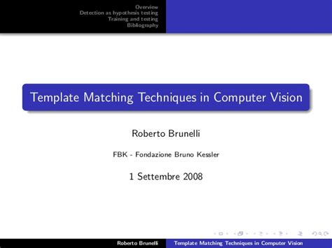 template matching theory brunelli 2008 template matching techniques in computer vision