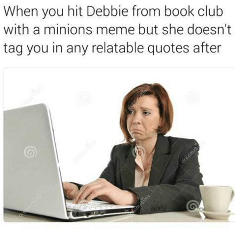 Book Club Meme - 25 best memes about a minion a minion memes