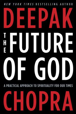 Buku The Future Of God By Deepak Chopra the future of god by deepak chopra penguinrandomhouse