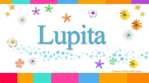 imagenes animadas nombre lupita lupita significado del nombre lupita nombres