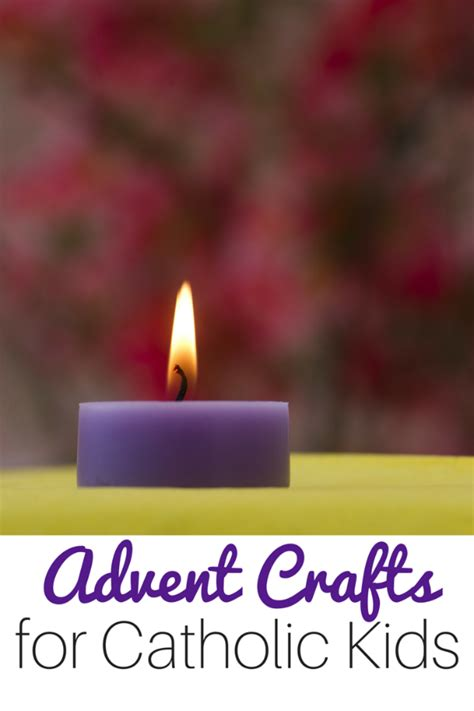 advent crafts for 20 amazingly simple catholic advent crafts for