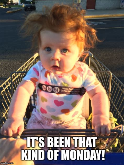 baby hair meme image tagged in mondays monday bad hair day baby
