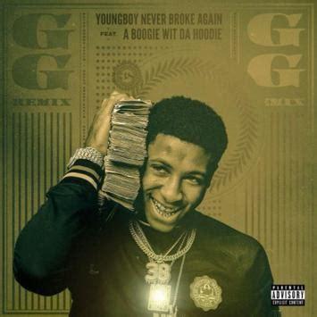 youngboy never broke again clean lyrics youngboy never broke again ft a boogie wit da hoodie gg