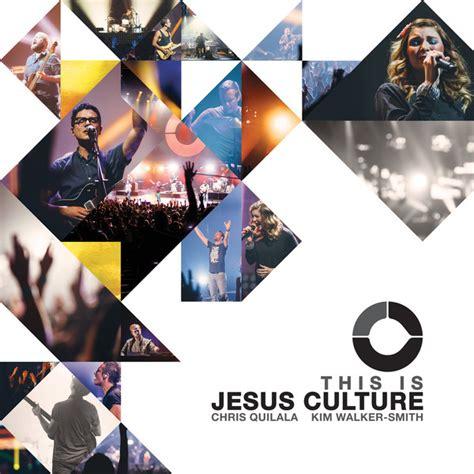 free mp downloads jesus culture jesus culture unstoppable love album free download zip