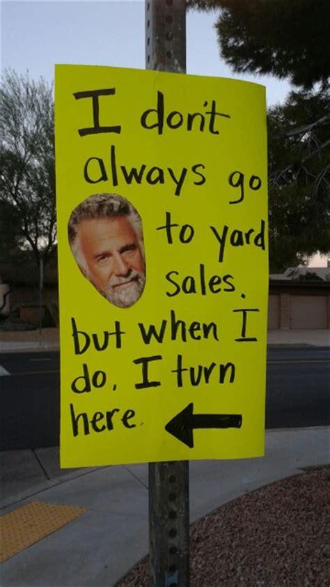 Yard Sale Meme - most interesting man garage sale sign funny funny stuff