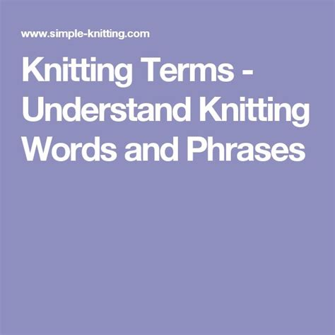 terms used in knitting 25 best ideas about knitting terms on tricot