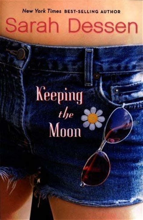 Keeping The Moon Sarah Dessen Toberead Pinterest