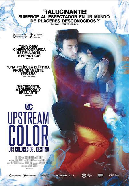 upstream color trailer upstream color los colores destino cine premiere