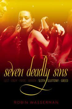 the scandalous sandford lost of volume 3 books seven deadly sins vol 3 book by robin wasserman