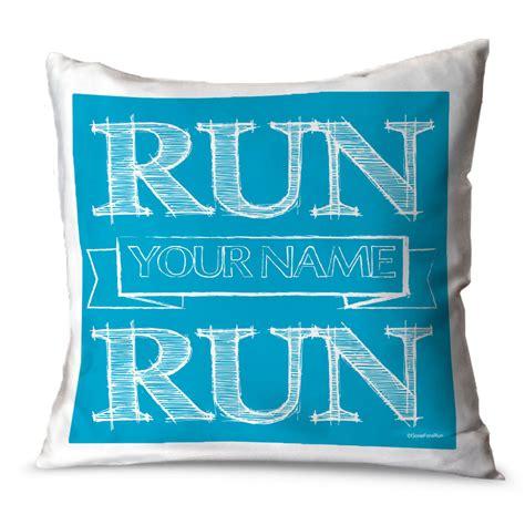 teach learn run pillow talk running throw pillow vintage run your name run gone for