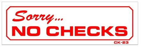 What Dont Background Check Sorry No Checks 3 215 9 Heavy Duty Plastic Sign We Toyz