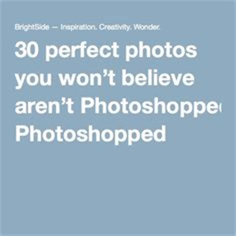 15 more images you wont believe arent photoshopped pinterest the world s catalog of ideas