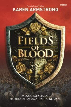 Buku Fields Of Blood Armstrong Buku Fields Of Blood Penulis Armstrong Penerbit