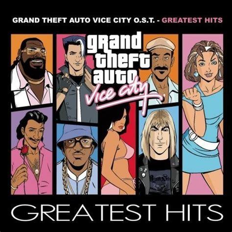 grand theft auto vice city gta wiki the grand theft auto wiki grand theft auto vice city o s t greatest hits grand