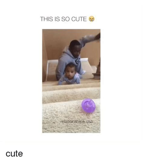 Cute Relationship Memes - this is so cute relationships usa cute cute meme on sizzle