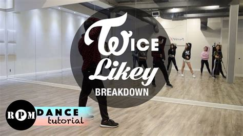 tutorial dance likey twice quot likey quot dance tutorial breakdown youtube