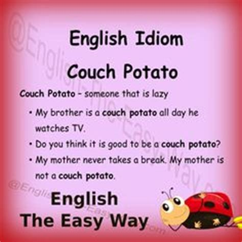 what does the idiom couch potato mean idioms learnenglish cold feet means 1 suddenly afraid