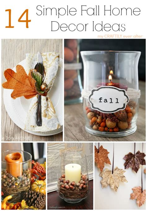 fall home decor ideas 14 simple fall home decor ideas my craftily ever after