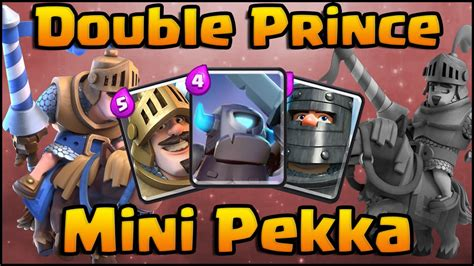 clash royale best prince mini pekka deck and strategy for arena 7 8 9