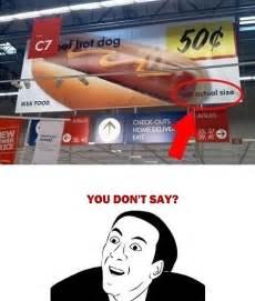 Duh Meme Face - big hot dog duh funny haha hahaha image 411679 on