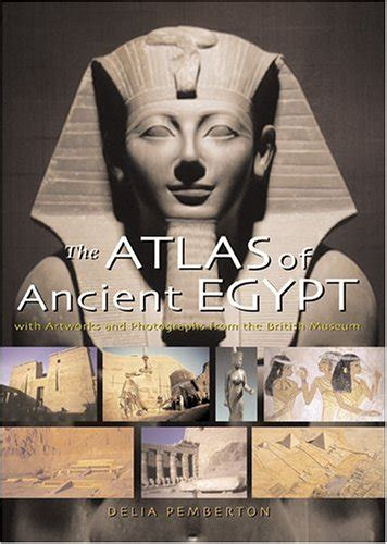 Atlas Of Ancient Egypt By Delia Pemberton Used Very