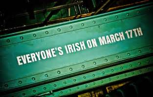 Reasons why everyone wants to be irish on st patrick s day