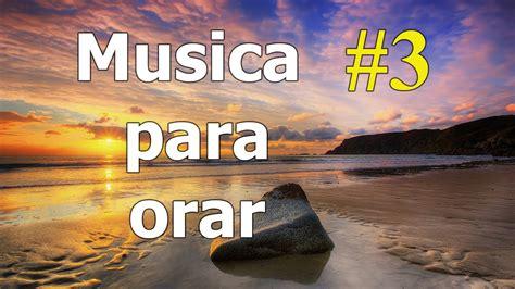alabanza cristiana musica de adoracion musica cristiana instrumental musica