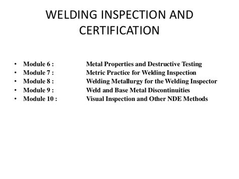 Welding Inspection Ori 1 American Welding Society Aws Certifications For Welding
