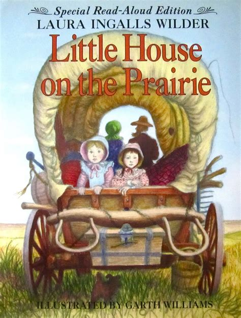 little house on the prairie series most memorable books the deliberate reader