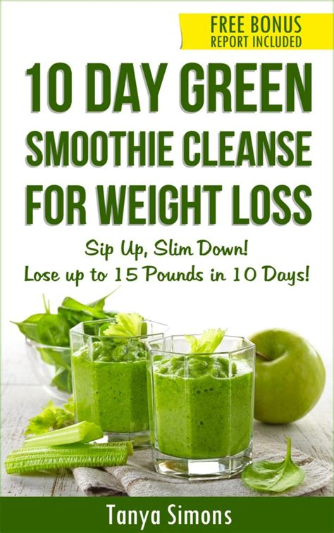 10 Day Detox Average Weight Loss by 10 Day Green Smoothie Cleanse Lose 15lbs With 10 Day